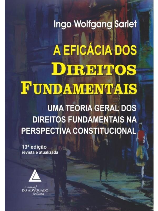 A Eficácia dos Direitos Fundamentais