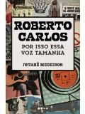 Roberto Carlos - Por Isso essa voz tamanha