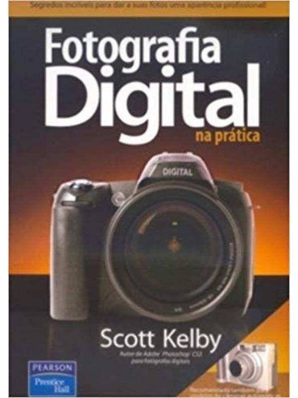 Fotografia Digital na Prática - vol. 1
