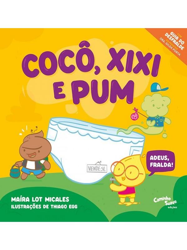Cocô, Xixi e Pum