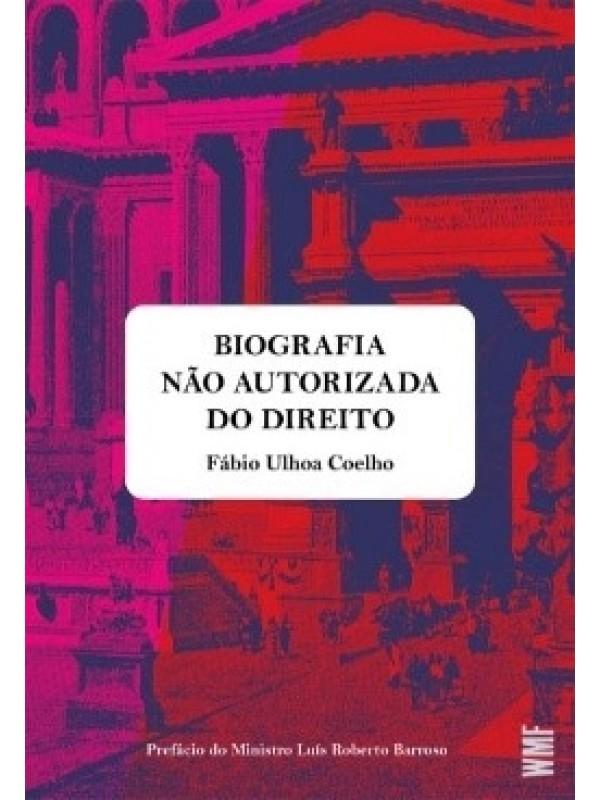 Biografia Não Autorizada do Direito