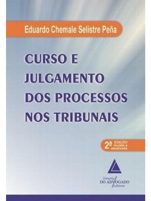 Curso e Julgamento dos Processos nos Tribunais