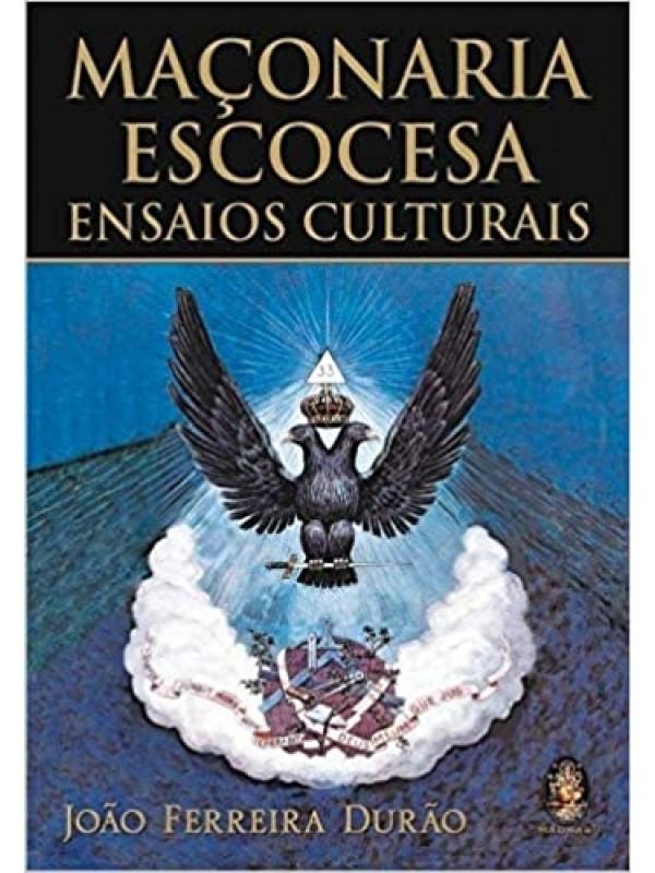 Maçonaria Escocesa - Ensaios Culturais