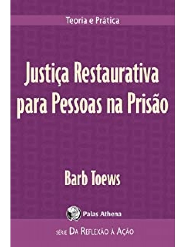 Justiça Restaurativa para Pessoas na Prisão