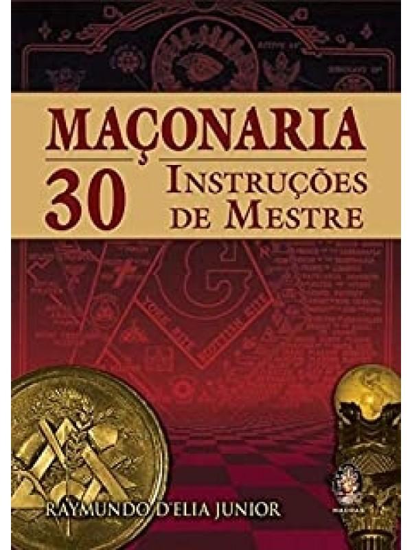 Maçonaria - 30 Instruções de Mestre