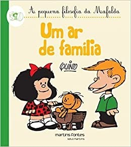 A Pequena Filosofia da Mafalda - Um Ar de Família